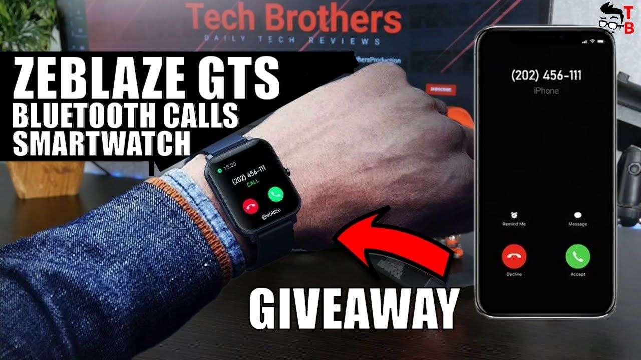Zeblaze GTS Is A $19 Smartwatch That Can Make Phone Calls! GIVEAWAY