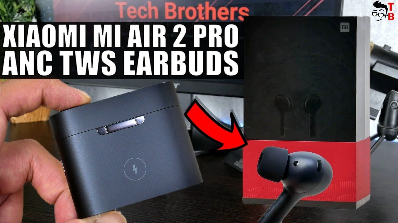 Xiaomi Mi Air 2 Pro Is The First Earbuds With ANC From Xiaomi!